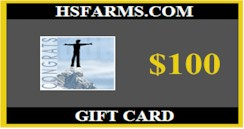 $100 hsfarms.com Congratulations Gift Card