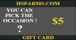 $5 hsfarms.com You Pick Gift Card