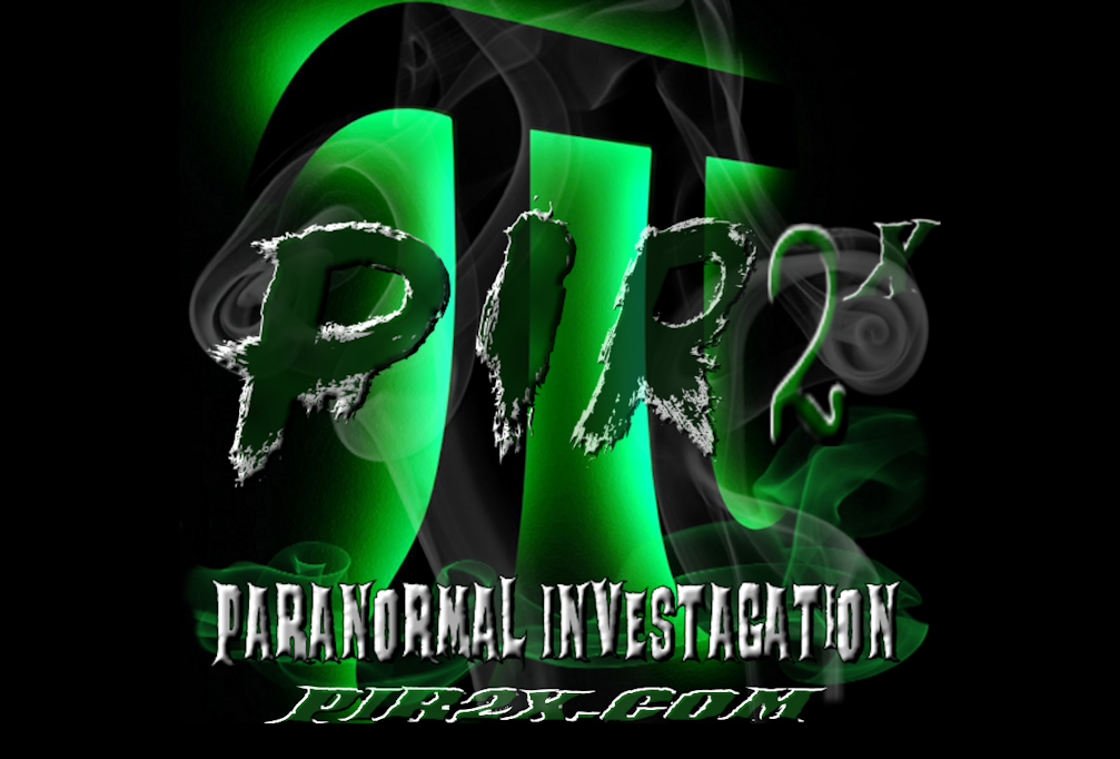 Paranormal Ghost Spirit Research . PIR2x.com